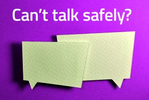 Web Chat - If You Can't Talk Safely