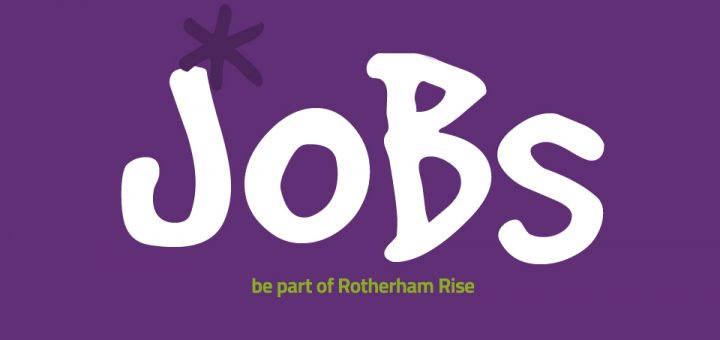 Jobs at Rotherham Rise